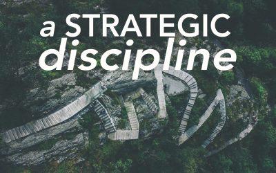A Strategic Discipline
