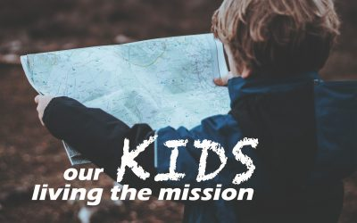 Our Kids, Living the Mission